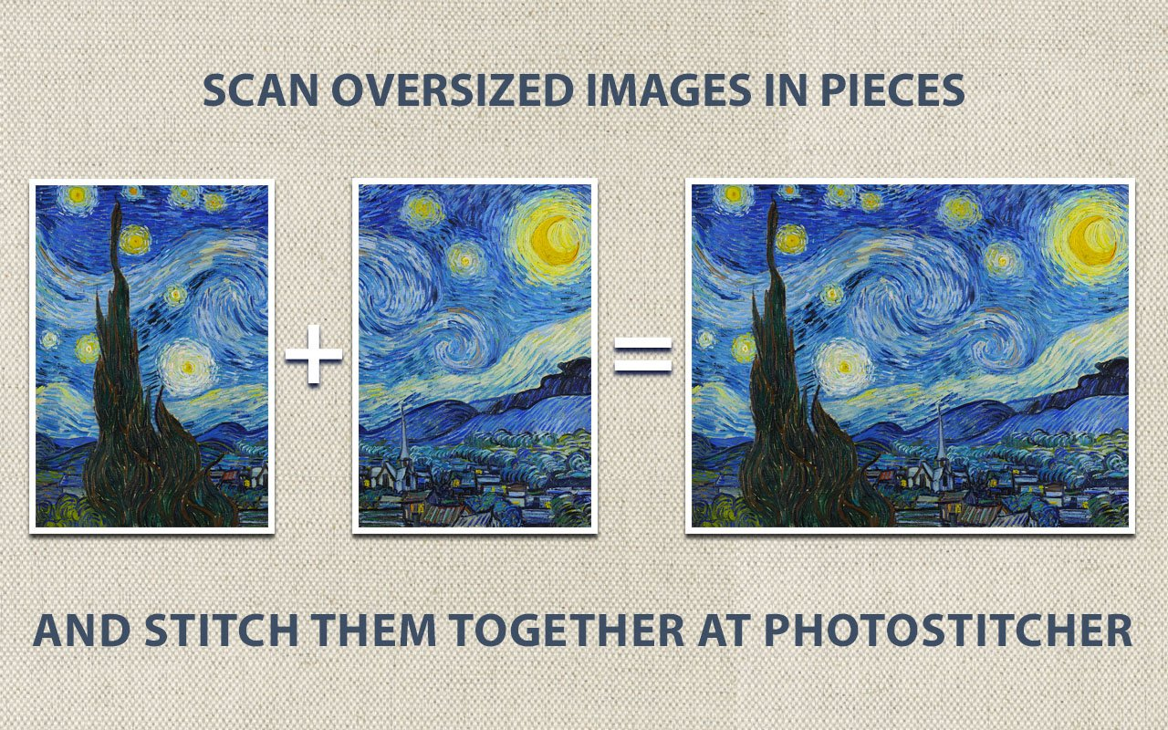 Scan oversized images in pieces and stitch them using PhotoStitcher